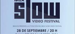 Ibiza Slow Video Festival