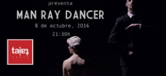Man Ray Dancer